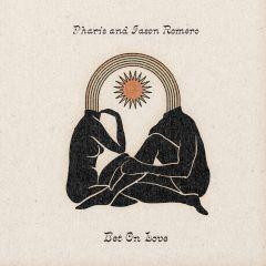 709388017043-Pharis and Jason Romero - Bet On Love-Vinyl